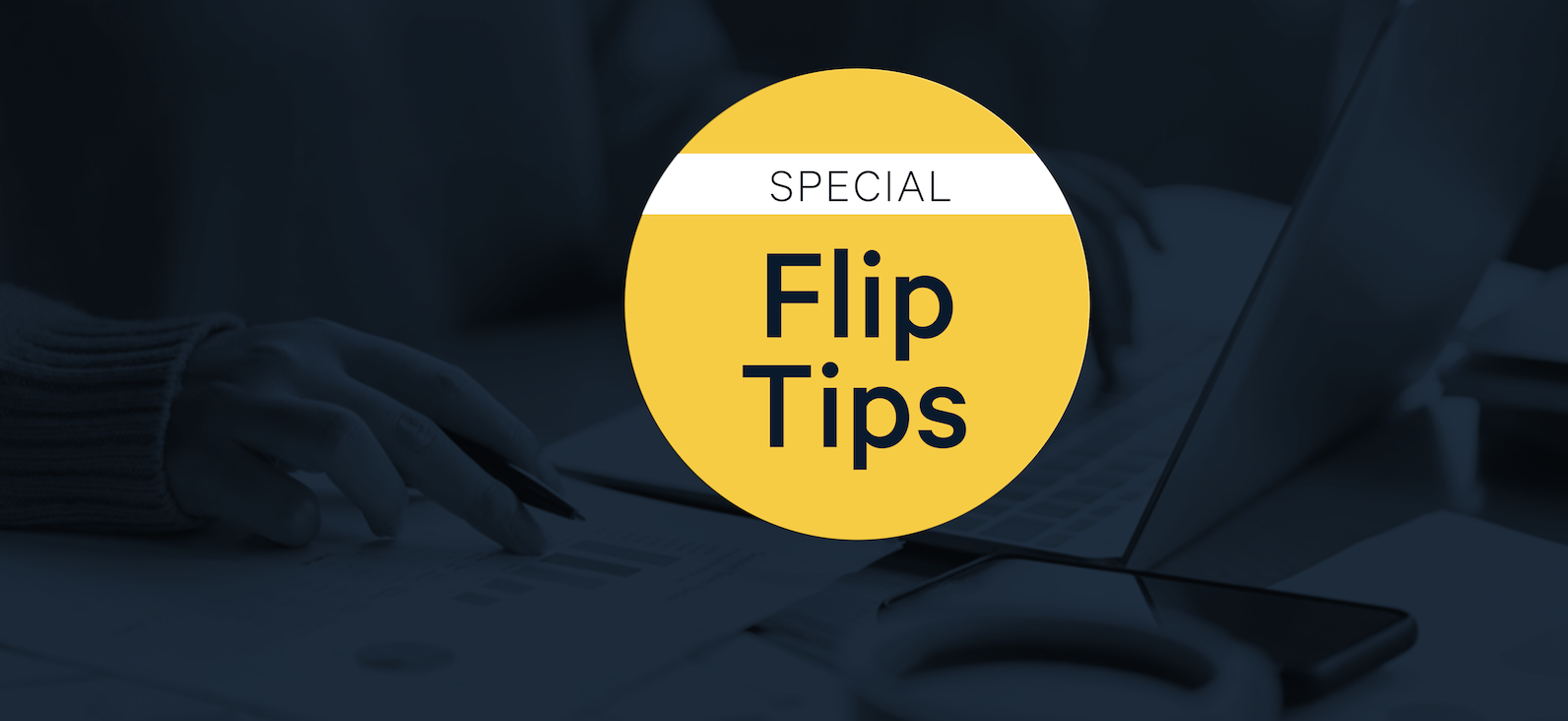Flip Tips Special: Helpful Advice for Real Estate Investors During the Coronavirus Pandemic