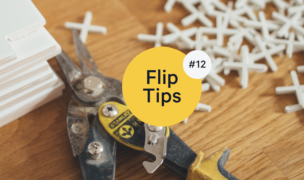 Flip Tips: What are the Most Important House Flipping Tips?