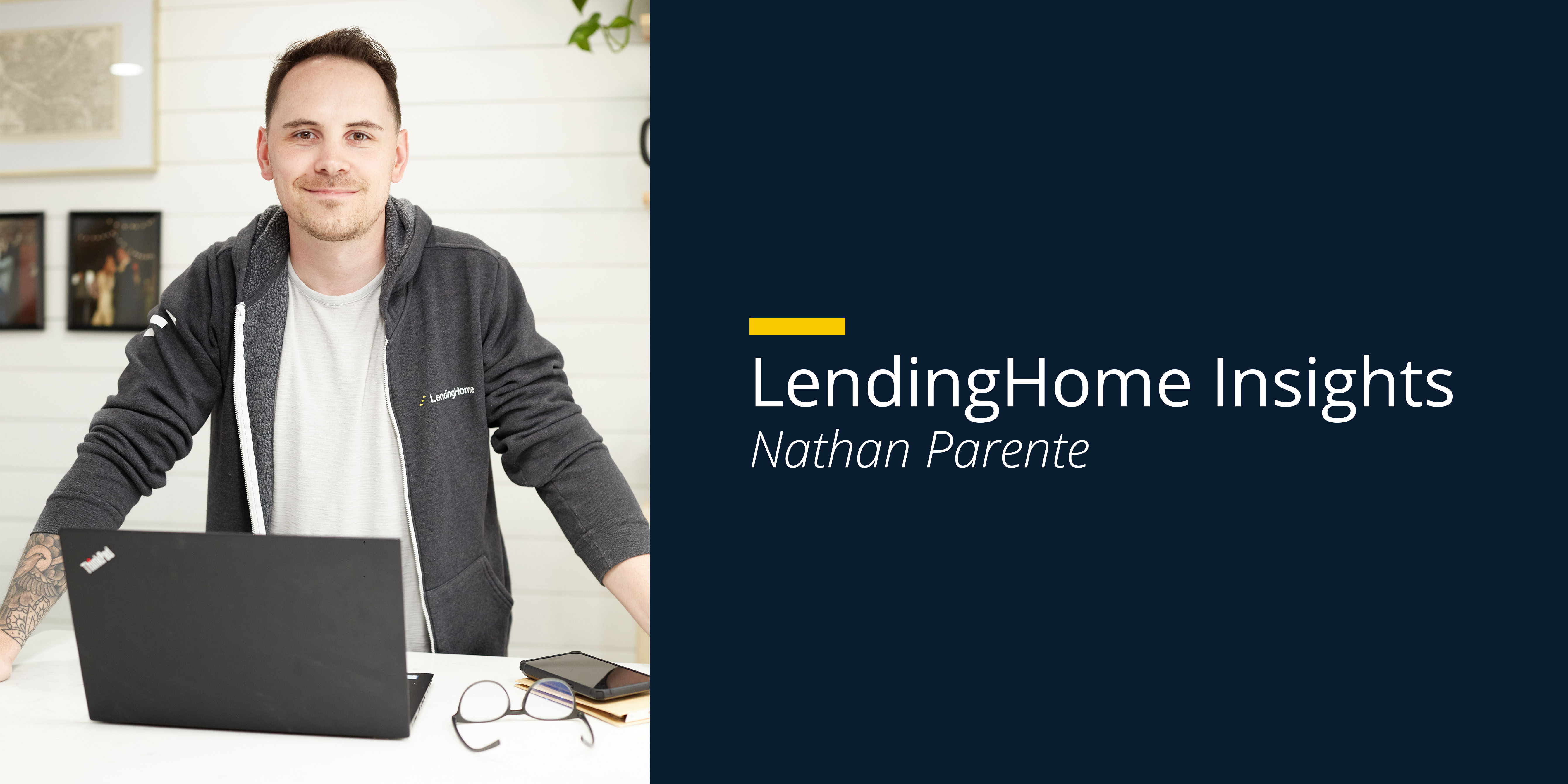 How I Knew LendingHome Offered a Top Tier Service—and Why It Made Me Want to Join the Team